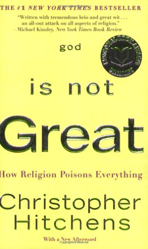 God is not great : how religion poisons everything /  Hitchens, Christopher