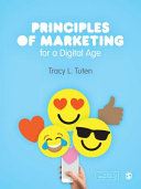 Principles of marketing for a digital age /  Tuten, Tracy L., 1967-