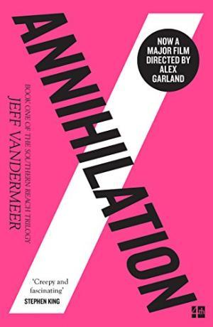 Annihilation /  VanderMeer, Jeff