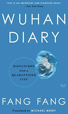 Wuhan diary : dispatches from a quarantined city /  Fang, Fang, 1955- author