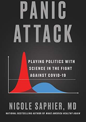 Panic attack : playing politics with science in the fight against COVID-19 /  Saphier, Nicole, author