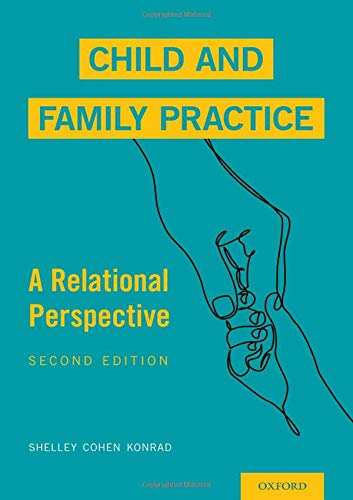 Child and family practice : a relational perspective /  Cohen Konrad, Shelley