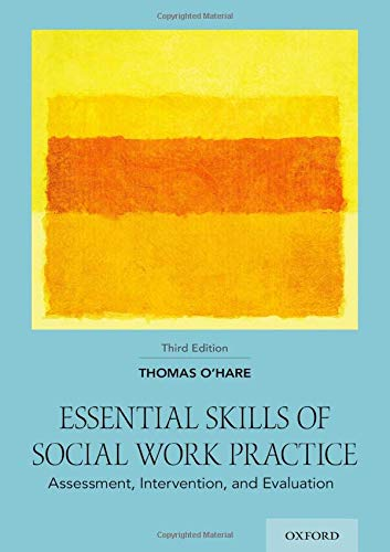 Essential skills of social work practice : assessment, intervention, and evaluation /  O