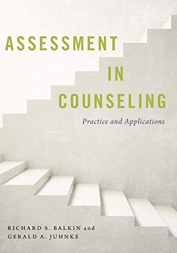 Assessment in counseling : practice and applications /  Balkin, Richard S