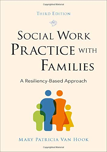 Social work practice with families : a resiliency-based approach /  Van Hook, Mary