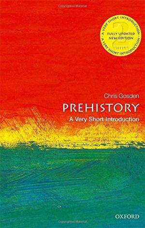 Prehistory : a very short introduction /  Gosden, Chris, author