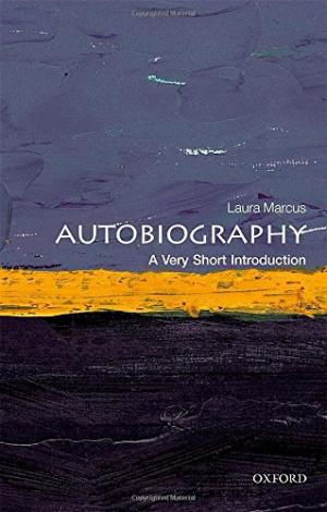 Autobiography : a very short introduction /  Marcus, Laura, author