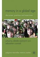 Memory in a global age : discourses, practices and trajectories