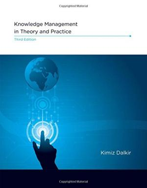 Knowledge management in theory and practice /  Dalkir, Kimiz, author