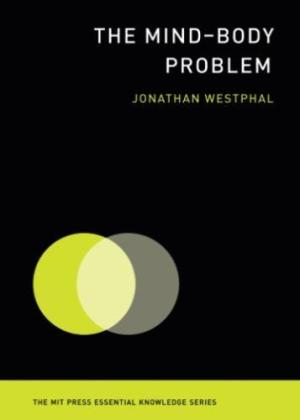 The mind-body problem /  Westphal, Jonathan, 1951- author