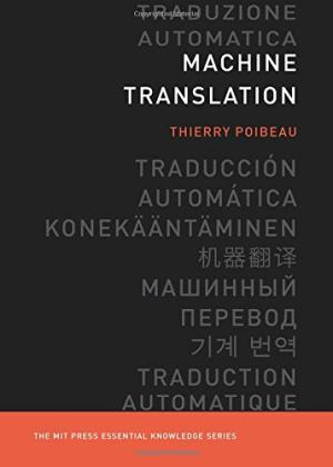 Machine translation /  Poibeau, Thierry, author