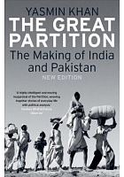The Great Partition : the making of India and Pakistan /  Khan, Yasmin, 1977- author