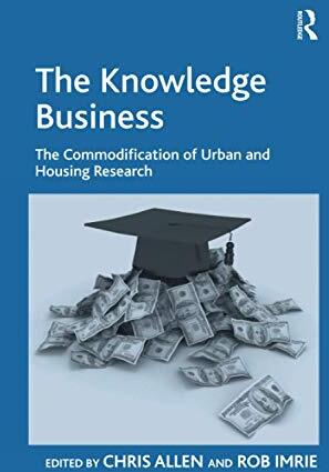 The knowledge business : the commodification of urban and housing research