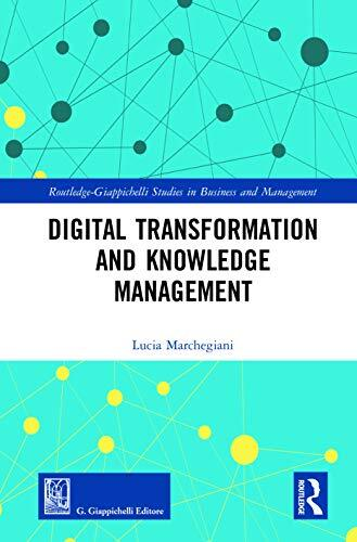 Digital transformation and knowledge management /  Marchegiani, Lucia, author