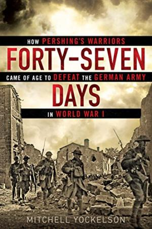 Forty-seven days : how Pershing