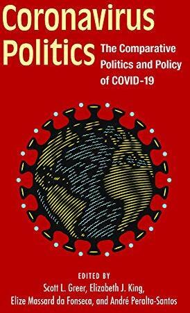 Coronavirus politics :  the comparative politics and policy of covid-19