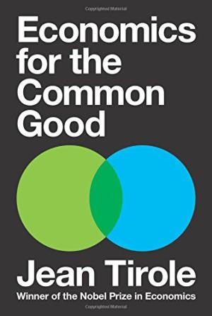 Economics for the common good /  Tirole, Jean, author