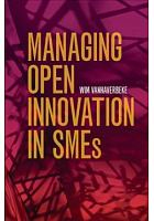 Managing open innovation in SMEs /  Vanhaverbeke, Wim, author