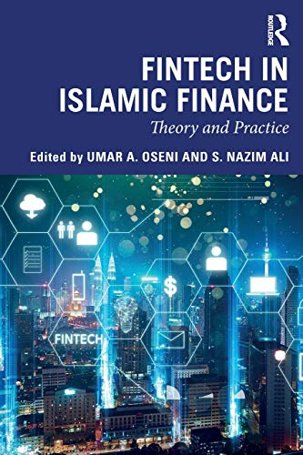 Fintech in Islamic finance theory and practice