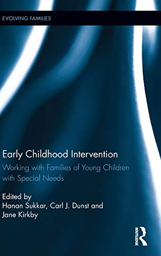 Early childhood intervention : working with families of young children with special needs