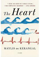 The heart /  De Kerangal, Maylis