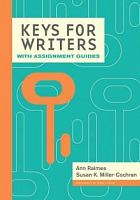 Keys for writers with assignment guides /  Raimes, Ann, 1938- author