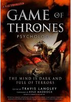 Game of Thrones psychology : the mind is dark and full of terrors