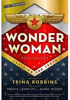 Wonder Woman psychology : lassoing the truth