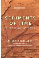 Sediments of time : on possible histories /  Koselleck, Reinhart, author