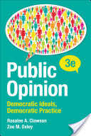 Public opinion : democratic ideals, democratic practice /  Clawson, Rosalee A, author