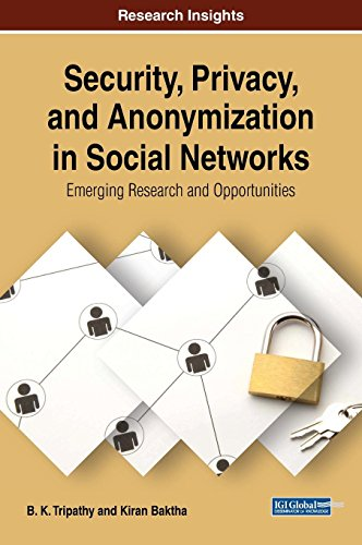 Security, privacy, and anonymization in social networks : emerging research and opportunities /  Tripathy, B. K., 1957- author