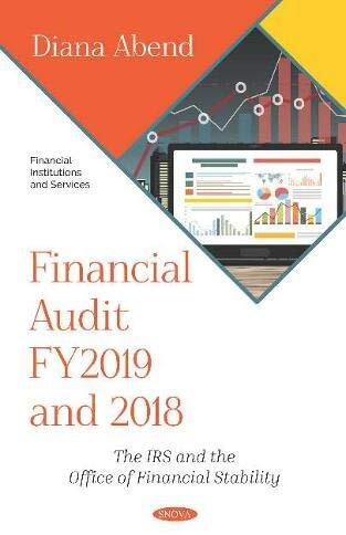 Financial audit FY2019 and 2018 : the IRS and the Office of Financial Stability