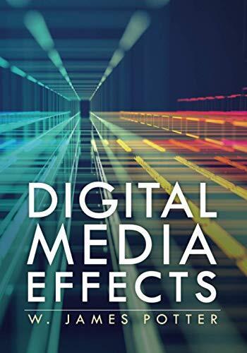 Digital media effects /  Potter, W. James, author
