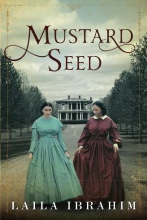 Mustard seed /  Ibrahim, Laila, author