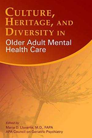 Culture, heritage, and diversity in older adult mental health care