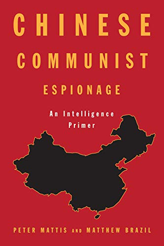 Chinese Communist Espionage : an intelligence primer /  Mattis, Peter L., author