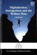 Digitalization, immigration and the welfare state /  Blix, Mårten, author