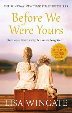 Before we were yours /  Wingate, Lisa