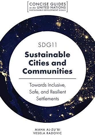 SDG11 - sustainable cities and communities : towards inclusive, safe, and resilient settlements /  Al-Zu