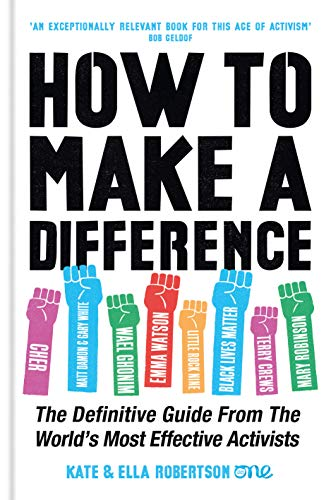 How to make a difference : the definitive guide from the world