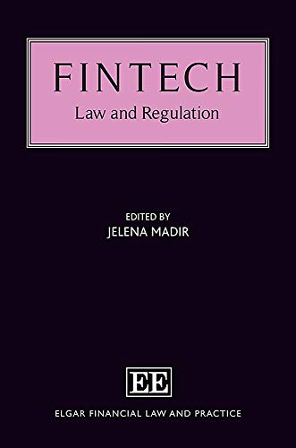 Fintech : law and regulation