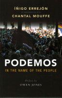 Podemos : in the name of the people /  Errejón, Íñigo, author