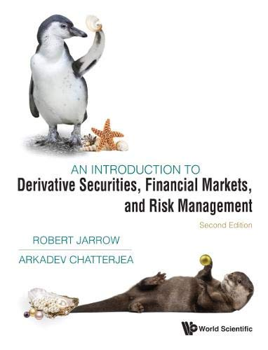 An introduction to derivative securities, financial markets, and risk management /  Jarrow, Robert A., author