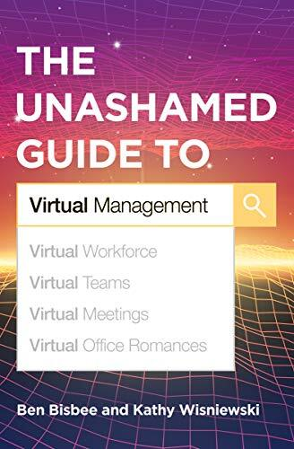 The unashamed guide to virtual management /  Bisbee, Ben, author