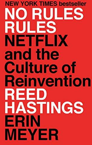 No rules rules : Netflix and the culture of reinvention /  Hastings, Reed, 1960-, author