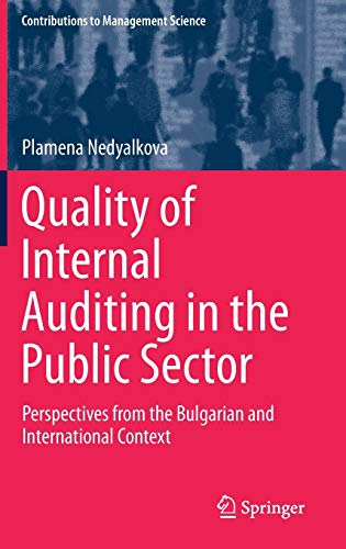 Quality of internal auditing in the public sector : perspectives from the Bulgarian and international context /  Nedyalkova, Plamena, author