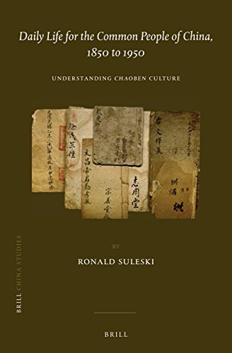 Daily life for the common people of China, 1850 to 1950 : understanding Chaoben culture /  Suleski, Ronald Stanley