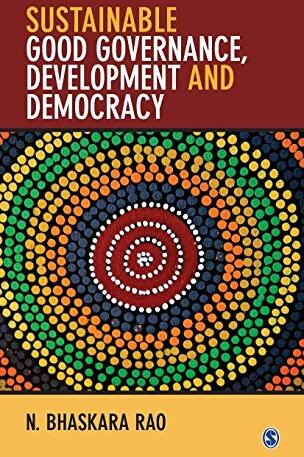 Sustainable good governance, development and democracy /  Bhaskara Rao, N., 1940- author