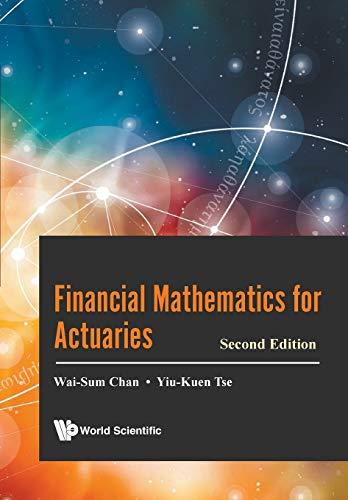 Financial mathematics for actuaries /  Chan, Wai-Sum
