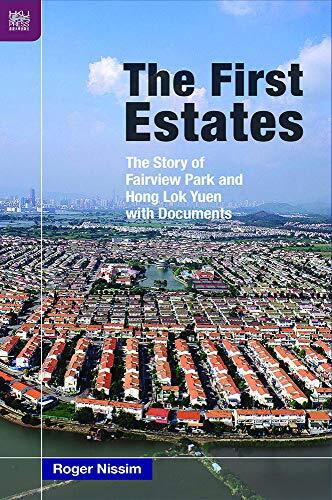 The first estates : the story of Fairview Park and Hong Lok Yuen with documents /  Nissim, Roger, author